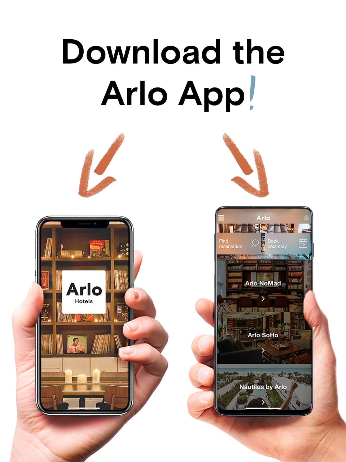 Download the Arlo App. An image of the phone with the Arlo app screenshot